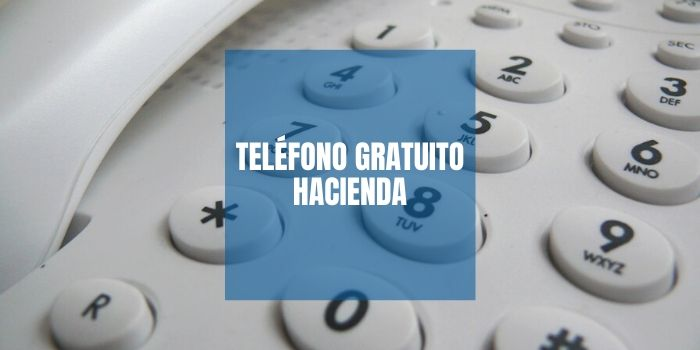 Teléfono gratuito Hacienda para declaración de la renta